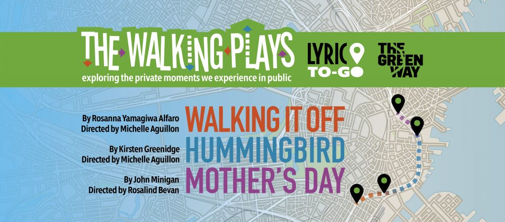 Walking Plays The Greenway: Walking It Off, Hummingbird and Mother's Day