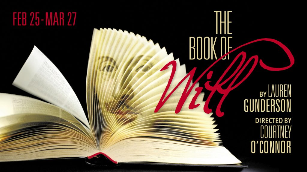 The Book of Will February 25 through March 27
